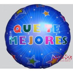 """Globo """"Que te mejores"""" diseño 2, 45 cm"""
